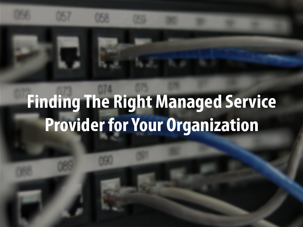 Finding The Right Managed Security Services For Your Organization